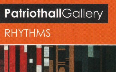 Rhythms Exhibition at Patriothall Gallery